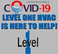 A personal message from Level One on COVID-19 and your HVAC System